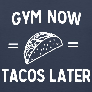 Gym now tacos later Sportswear - Men's Premium Tank