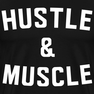 Hustle and Muscle T-Shirts - Men's Premium T-Shirt