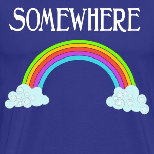 Somewhere Over The Rainbow - The Wizard Of Oz T-Shirts - Men's Premium T-Shirt