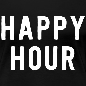 Happy Hour T-Shirts - Women's Premium T-Shirt