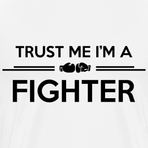 Boxing: trust me fighter T-Shirts - Men's Premium T-Shirt