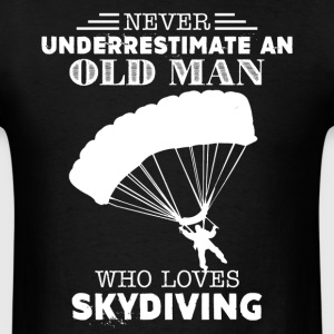 Old Man Loves Skydiving - Men's T-Shirt