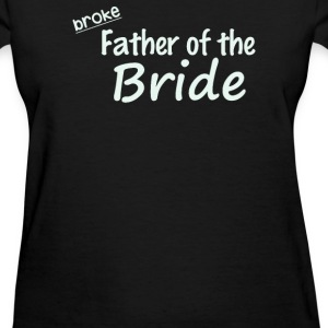 Father Of The Bride - Women's T-Shirt