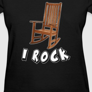 I ROCK ROCKING CHAIR - Women's T-Shirt