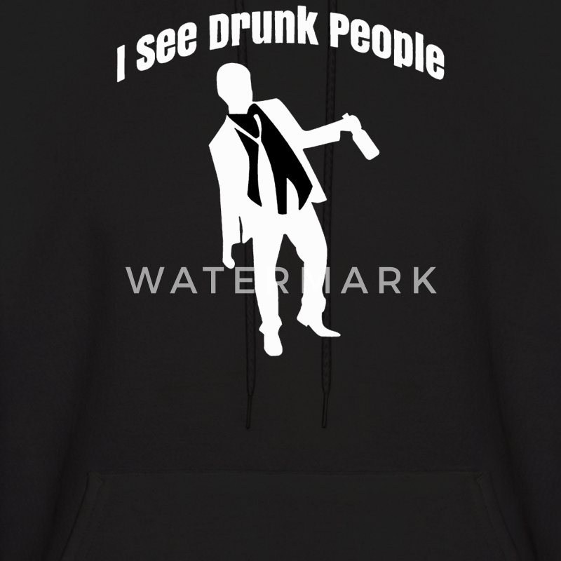 I See Drunk People - Men's Hoodie