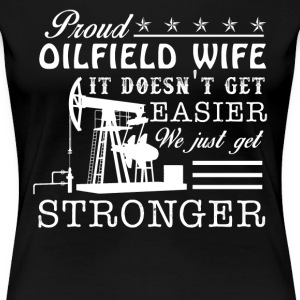 Proud Oilfield Wife Shirt - Women's Premium T-Shirt