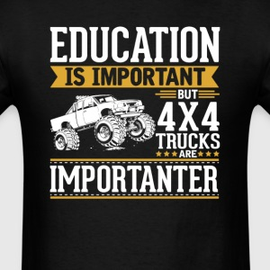4x4 Off Road Trucks Is Importanter Funny T-Shirt T-Shirts - Men's T-Shirt