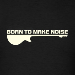 born noise white - Men's T-Shirt