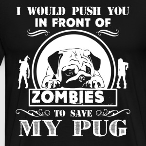 Save My Pug Shirts - Men's Premium T-Shirt
