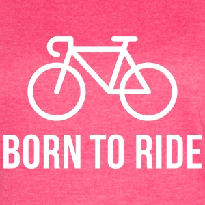 Born To Ride (Racing Bicycle / Bike) T-Shirts - Women's Vintage Sport T-Shirt