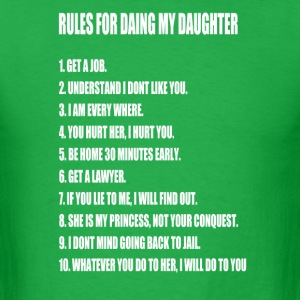 Rules For Dating My Daughter  - Men's T-Shirt