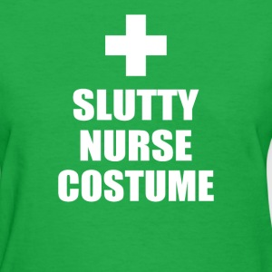 Slutty Nurse Costume - Women's T-Shirt