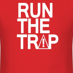 RUN THE TRAP - Men's T-Shirt