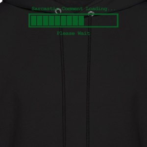 Sarcastic Comment Loading - Men's Hoodie