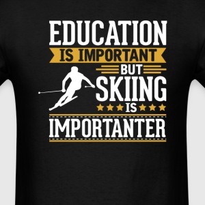 Skiing Is Importanter Funny T-Shirt T-Shirts - Men's T-Shirt