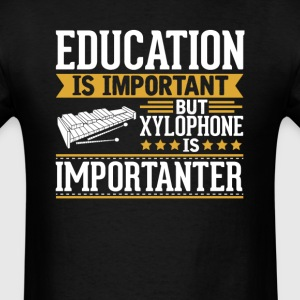 Xylophone Is Importanter Funny T-Shirt T-Shirts - Men's T-Shirt
