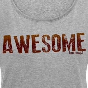 awesome_redu.png T-Shirts - Women´s Rolled Sleeve Boxy T-Shirt