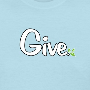 give_white.png T-Shirts - Women's T-Shirt