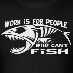 work is for people - Men's T-Shirt