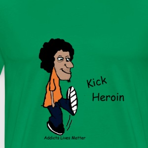 ALM Kick Heroin - Men's Premium T-Shirt