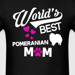 Pomeranian Dog Mom T-Shirt T-Shirts - Men's T-Shirt