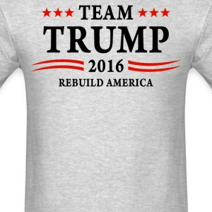 Team Trump 2016 rebuild america again  - Men's T-Shirt