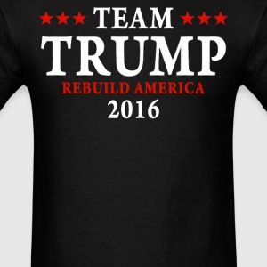 Team Trump rebuild america again 2016  - Men's T-Shirt