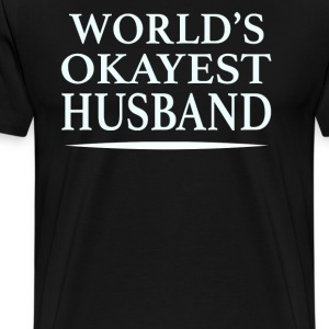 World's Okayest Husband - Men's Premium T-Shirt