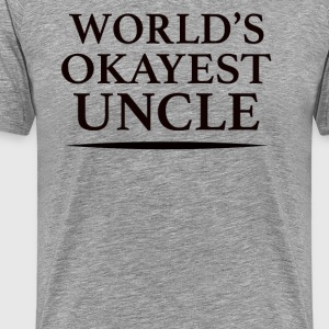 World's Okayest Uncle - Men's Premium T-Shirt