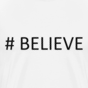# Believe - Men's Premium T-Shirt