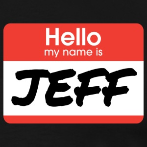 My Name Is Jeff - 21 Jump Street T-Shirts - Men's Premium T-Shirt