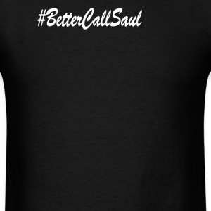 Better Call Saul - Men's T-Shirt