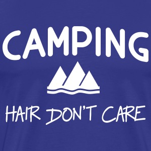 Camping Hair Don't Care T-Shirts - Men's Premium T-Shirt