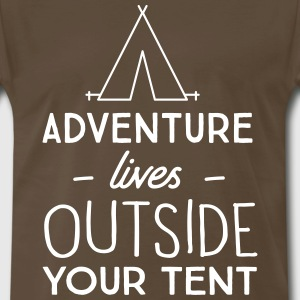Adventure lives outside your tent T-Shirts - Men's Premium T-Shirt