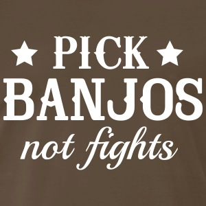 Pick banjos not fights T-Shirts - Men's Premium T-Shirt