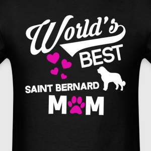 Saint Bernard Dog Mom T-Shirt T-Shirts - Men's T-Shirt