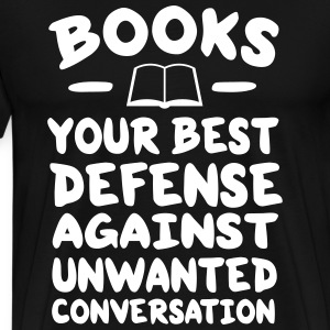 Books best defense against unwanted conversation T-Shirts - Men's Premium T-Shirt