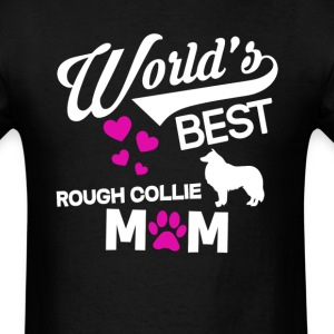 Rough Collie Dog Mom T-Shirt T-Shirts - Men's T-Shirt