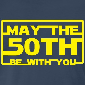 May the 50th be with you T-Shirts - Men's Premium T-Shirt