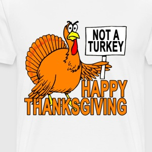 funny_thanksgiving_turkey__not_a_turkey_ - Men's Premium T-Shirt