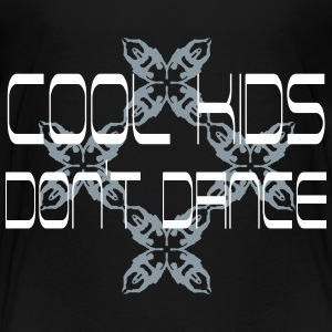 cool kids dont dance Kids' Shirts - Kids' Premium T-Shirt