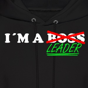 Im a Leader , not a BOSS - Men's Hoodie