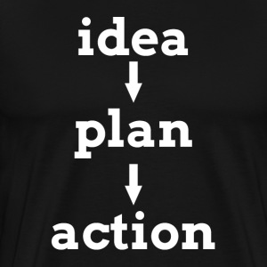 IDEA PLAN ACTION KEY TO SUCCESS T-Shirts - Men's Premium T-Shirt