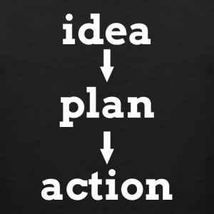 IDEA PLAN ACTION KEY TO SUCCESS Sportswear - Men's Premium Tank