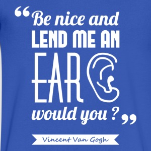 Van Gogh's ear | V-neck shirt quote ♂ - Men's V-Neck T-Shirt by Canvas