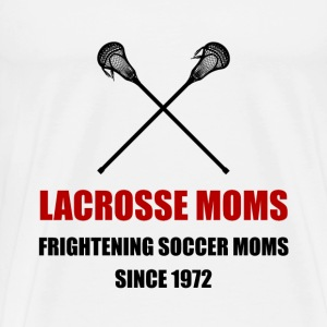 Lacrosse Frightening Soccer Moms - Men's Premium T-Shirt