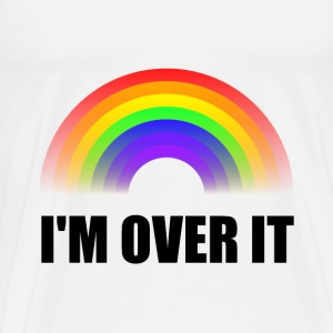 Over It Rainbow - Men's Premium T-Shirt