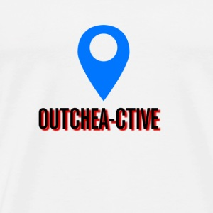Outcheactive - Men's Premium T-Shirt