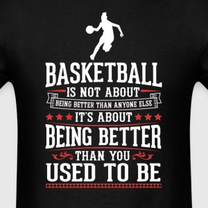 Basketball F The Best of You T-Shirt T-Shirts - Men's T-Shirt