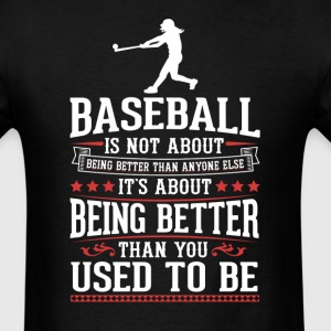 Baseball F The Best of You T-Shirt T-Shirts - Men's T-Shirt